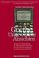 Goethe: Ungewohnte Ansichten
