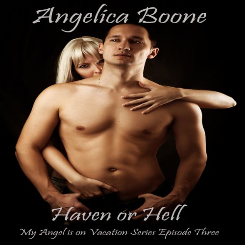Haven or Hell audiobook cover art