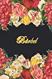 Bärbel: Lined Notebook / Journal with Personalized Name, & Monogram initial B on the Back Cover, Floral cover, Gift for Girls & Women