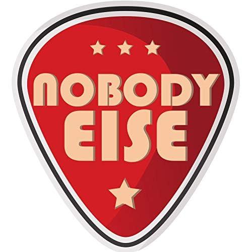 Nobody Else Band