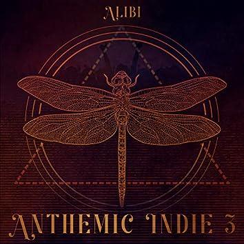 Anthemic Indie, Vol. 3