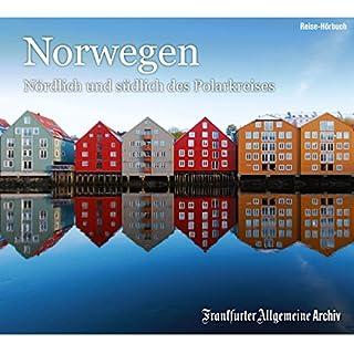 Norwegen: Nördlich und südlich des Polarkreises                   Autor:                                                                                                                                 div.                               Sprecher:                                                                                                                                 Markus Kästle,                                                                                        Olaf Pessler                      Spieldauer: 2 Std. und 23 Min.     1 Bewertung     Gesamt 3,0