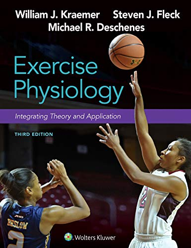 Exercise Physiology: Integrating Theory and Application (Lippincott...