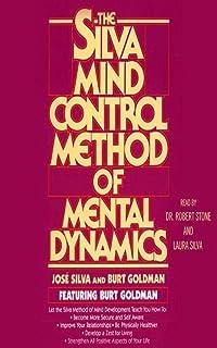 The Silva Mind Control Method of Mental Dynamics (English Edition)