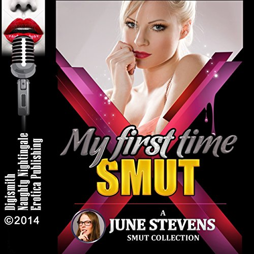 June Stevens Presents My First Time Smut cover art
