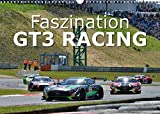Faszination GT3 RACING (Wandkalender 2022 DIN A3 quer)