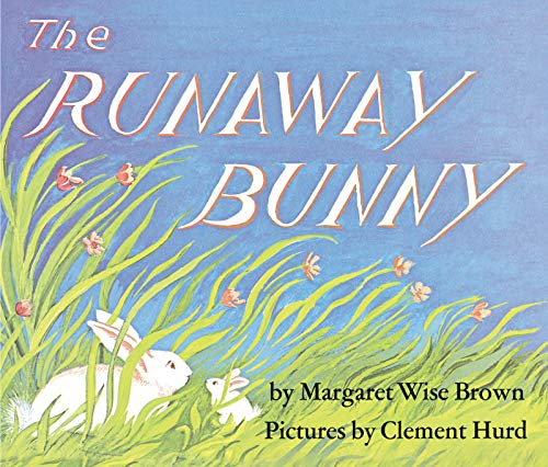 The Runaway Bunny is a great book for a toddlers Easter basket