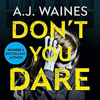 Don't You Dare     A Heart-Stopping Psychological Thriller              Written by:                                                                                                                                 A. J. Waines                               Narrated by:                                                                                                                                 Susan Duerden,                                                                                        Billie Fulford-Brown                      Length: 9 hrs and 54 mins     Not rated yet     Overall 0.0