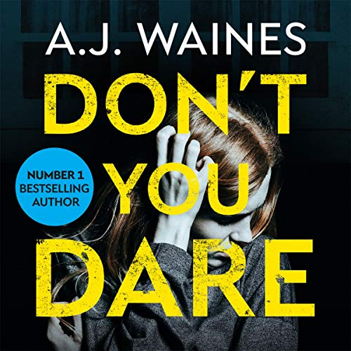 Don't You Dare     A Heart-Stopping Psychological Thriller              De :                                                                                                                                 A. J. Waines                               Lu par :                                                                                                                                 Susan Duerden,                                                                                        Billie Fulford-Brown                      Durée : 9 h et 54 min     Pas de notations     Global 0,0