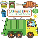 Garbage Truck Coloring Book: For Toddlers and Kids 2-5 - Including Complete-the-Picture Activities