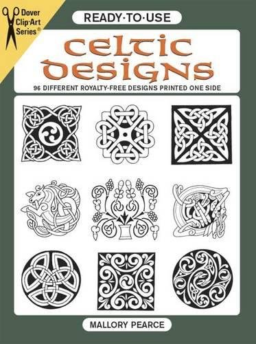 Ready-To-Use Celtic Designs: 96 Different Royalty-Free Designs Printed One Side: 96 Different Copyright-Free Designs Printed One Side (Dover Clip Art Ready-To-Use) (Clip Art Series)