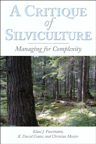 A Critique of Silviculture: Managing for Complexity (English Edition)