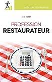 Profession restaurateur (Création d'entreprise) - Format Kindle - 12,99 €