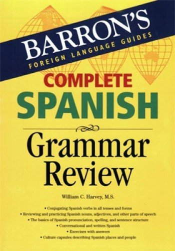 Compare Textbook Prices for Complete Spanish Grammar Review Barron's Foreign Language Guides  ISBN 9780764133756 by Harvey  M.S., William C.