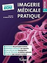 Imagerie médicale pratique - Du DFGSM2 aux ECNi de Constance de Margerie-Mellon