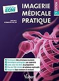 Imagerie médicale pratique - Du DFGSM2 aux ECNi
