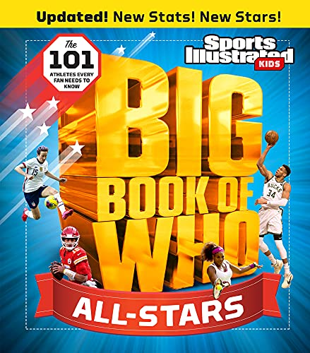 Compare Textbook Prices for Big Book of WHO All-Stars Sports Illustrated Kids Big Books Revised & Updated Edition ISBN 9781629379531 by The Editors of Sports Illustrated Kids