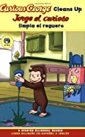 Curious George Cleans Up Spanish/English Bilingual Edition (CGTV Reader)