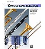 By Kinyon, John Yamaha Band Ensembles, Book 3: Flute, Oboe (Yamaha Band Method) Paperback - December 1992