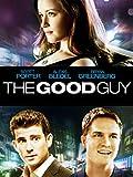 The Good Guy – Wenn Der Richtige Der Falsche Ist