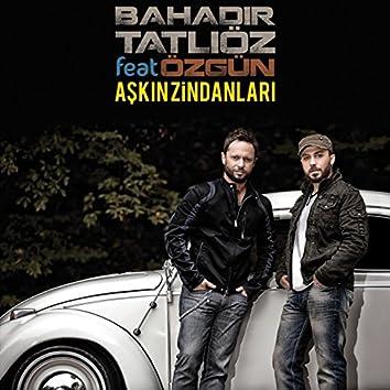 Aşkın Zindanları (feat. Özgün)