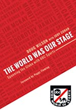 The World Was Our Stage: Spanning the Globe with ABC Sports