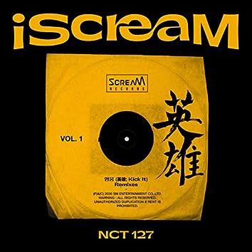 iScreaM Vol.1 : Kick It Remixes