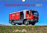 Feuerwehrfahrzeuge (Wandkalender 2021 DIN A4 quer)