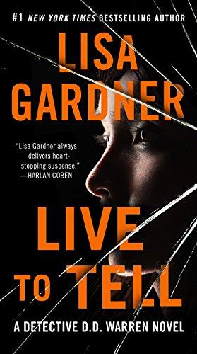 Live to Tell: A Detective D. D. Warren Novel (D.D. Warren Book 4) (English Edition)