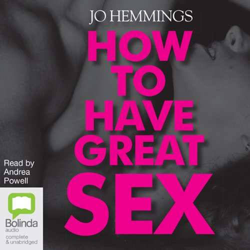 How to Have Great Sex audiobook cover art