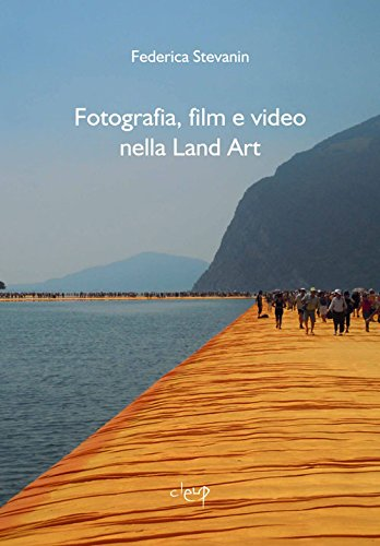 Fotografia, film e video nella Land Art