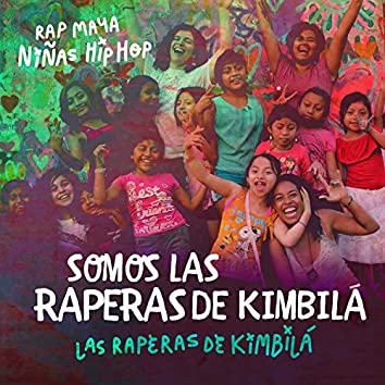 Somos las Raperas de Kimbilá