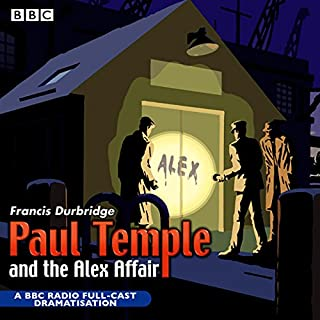Paul Temple and the Alex Affair (Dramatised) cover art