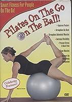 Pilates on the Go: On the Ball [DVD]