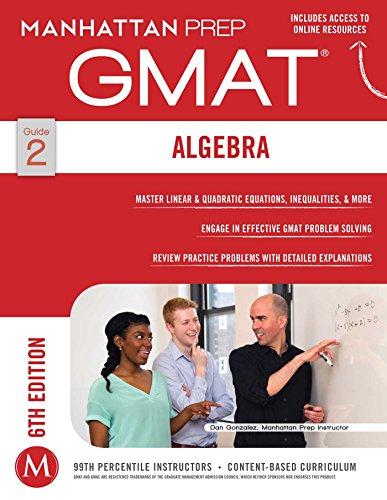 Algebra GMAT Strategy Guide (Manhattan Prep GMAT Strategy Guides)