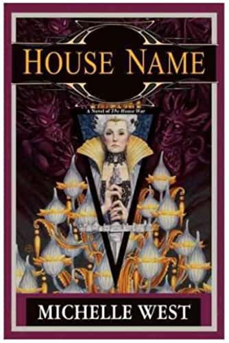 (HOUSE NAME: THE HOUSE WAR: BOOK THREE ) By West, Michelle (Author) Hardcover Published on (01, 2011)