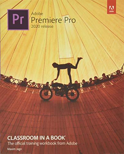 Adobe Premiere Pro Classroom in a Book 2020 Release
