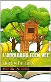 L'arribada d'en Vee: SORTIM DE CASA (Catalan Edition)