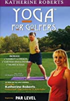 Yoga for Golfers: Par Level [DVD]