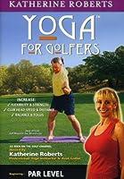 Yoga for Golfers: Par Level [DVD]