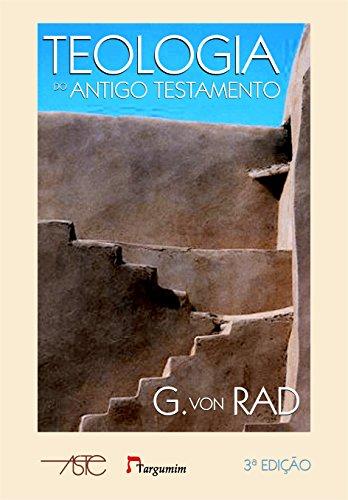 Teologia do Antigo Testamento - Volumes 1 e 2 - 2ª Edição