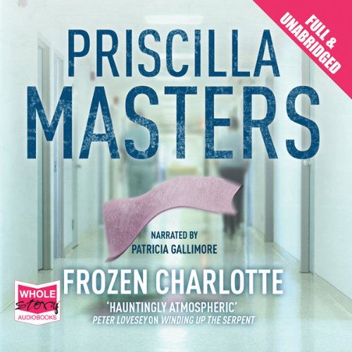 Frozen Charlotte: Martha Gunn, Book 3 audiobook cover art
