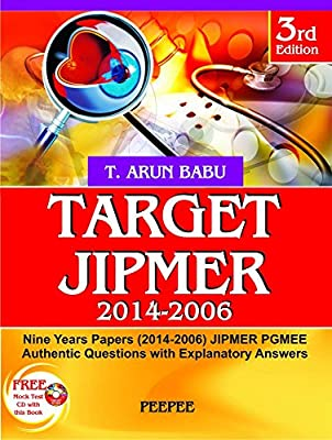 Target JIPMER (2014 - 2006) - With CD - Nine Years Papers (2014 - 2006) JIPMER PGMEE Authentic Questions with Explanatory Answers 3rd  Edition
