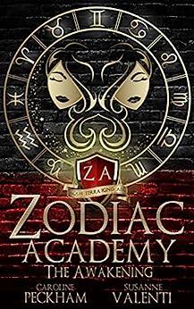Zodiac Academy: The Awakening by [Caroline Peckham, Susanne Valenti]