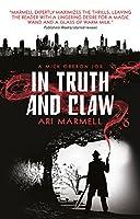 In Truth and Claw (A Mick Oberon Job #4) (A Mick Oberon Job Book)