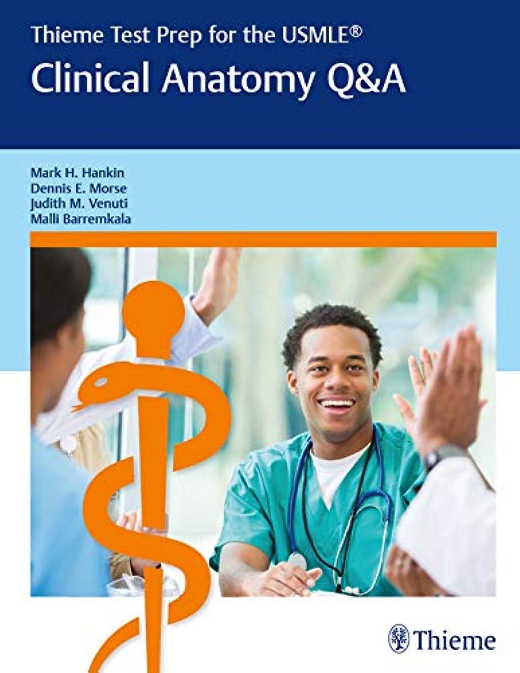 ツイン抑制するアナリストThieme Test Prep for the USMLE?: Clinical Anatomy Q&A (English Edition)