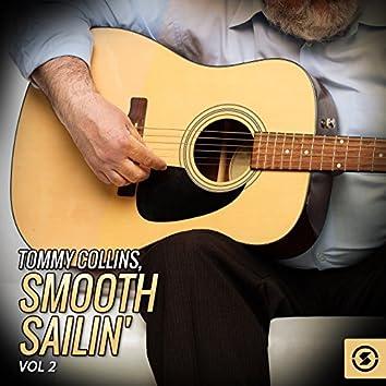 Tommy Collins, Smooth Sailin', Vol. 2
