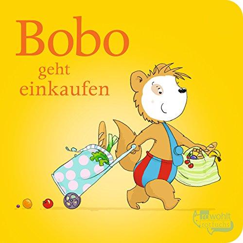 Bobo geht einkaufen (Bobo Siebenschläfer: Pappbilderbücher)