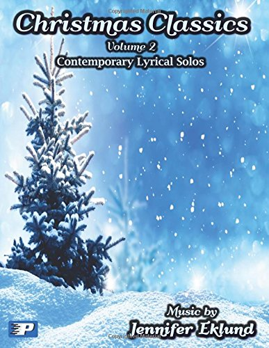 Christmas Classics - Intermediate Lyrical Solos - Volume 2 - Piano Pronto
