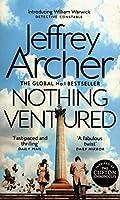 Nothing Ventured: The Sunday Times #1 Bestseller (William Warwick Novels)
